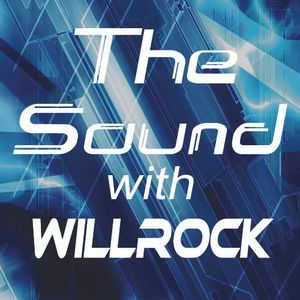 The Sound with WillRock- Episode 001