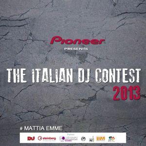 MATTIA EMME - THE ITALIAN DJ CONTEST 2013 by PIONEER