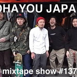 MIXTAPE 137 - OHAYOU JAPAN