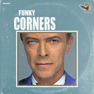 Funky Corners Show #202 David Bowie Sample Tribute Show 01-16-2016