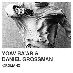 Daniel Grossman & Yoav Sa'ar @Romano