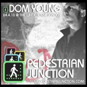 Dom Young Pedestrian Junction Launch Mix