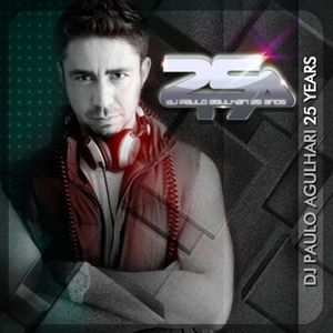 DJ Paulo Agulhari - 25th Years! The Celebration Podcast