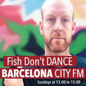 Barcelona City FM 107.3FM // Dan McKie // Fish Don't Dance Radioshow // 18.09.16