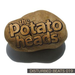 Disturbed Beats 019 - Mixed by The Potato Heads