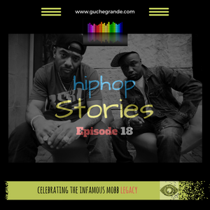 Hiphop Stories Episode 18_Mobb_Deep_Mix