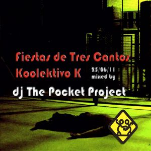 dj The Pocket Project@Kolektivo K party 25/6/11
