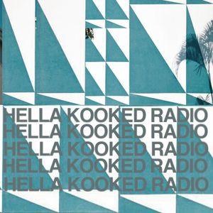 HELLA KOOKED RADIO / JULY 6th 2012