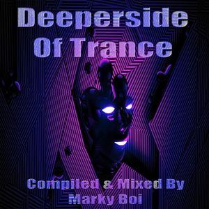 Marky Boi - Deeperside Of Trance