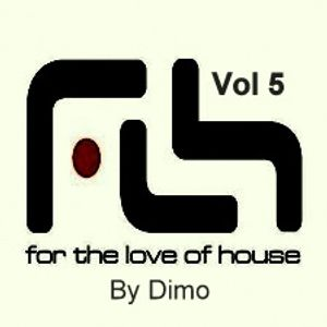 For The Love Of House Vol 5-  This Is Fresh-