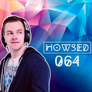 HOWSED #064 [IAMBRO Live Session 12.18.2016]
