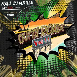 KALI BANDULU - Outta Road Vol. 11 Mix CDs (November 2018)