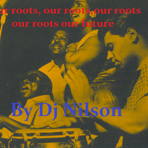 DJ NILSON PROMO DURO #43 OUR ROOTS