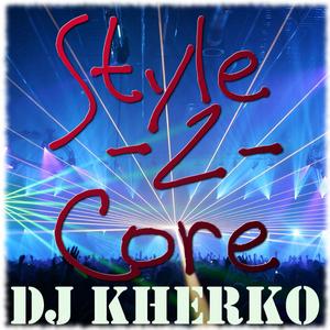 Hard > Style2Core  03-2011   |   by ~+~ Dj KHerKo ~+~