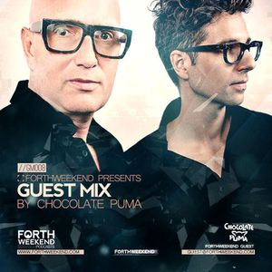 ForthWeekend - CHOCOLATE PUMA Guest Mix #008