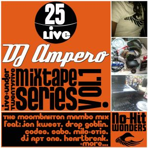 Live & Under 25 Series vol. 1: The Moombahton Mambo Mix