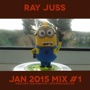 Ray Juss - Jan 2015 Practice Mix