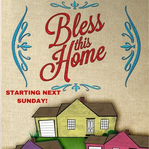Bless This Home - Part 2