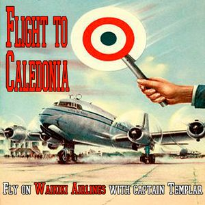 Waikiki Airlines - Flight to  Caledonia with Captain Templar