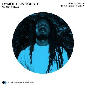 Demolition Sound #05 - Northical - 12 11 18