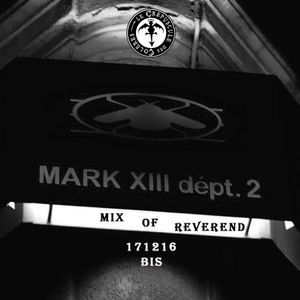 Mix of Mark XIII by Le Reverend 171216 bis