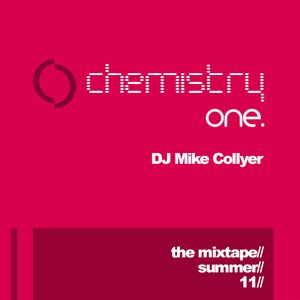 Chemistry Vol1 - Mixed by DJ Mike Collyer