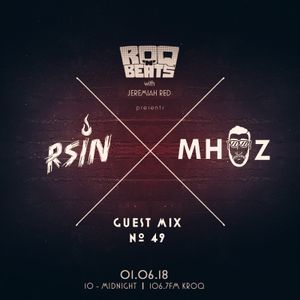 ROQ N BEATS with JEREMIAH RED 1.6.18 - GUEST MIX: RSIN B2B MHUZ