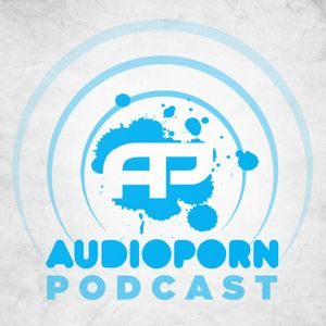 AudioPorn Podcast 001 - Hosted by Shimon and Youthstar
