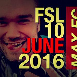 FSL Podcast 10 June 2016 - Max FC Live