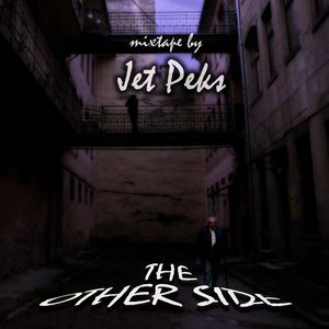 The Other Side (dubstep mixtape by Jet Peks)