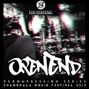 Decompression Series - OpenEnd (Shambhala Music Festival 2015 Feature)