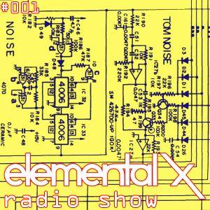 EXR001 - Elemental X Radio Show 001