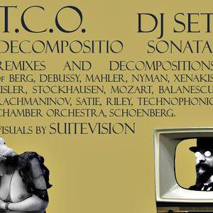T.C.O. - Decompositio Sonata 2006 DJ mix (T.C.O. remixes)