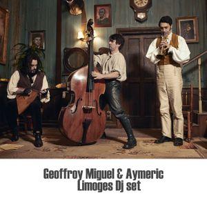 GeoffroyMiguel&Aymeric Limoges Dj Set