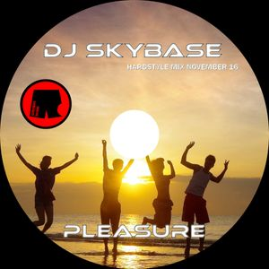DJ Skybase - The Pleasure Hardstyle Mix - 11.11.16