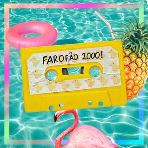 Farofão 2000