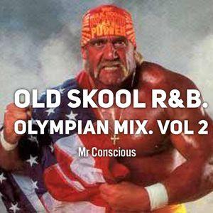 Old School R&B: Olympian Mix 2012. Vol 2