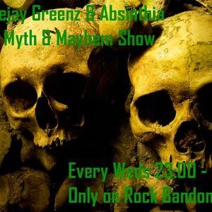 Absinthia & Deejay Greenz Myth & Mayhem Show  12 08 2015 11pm - 01 30 am  On Rock Bandom Radio Part1