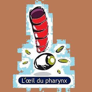 """""""L'Oeil du Pharynx #11"""" par Nicolas Caudeville"""