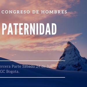 Congreso Paternidad NGC Bogota Día 02 Parte 03 Sábado 24 Junio