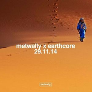 earthcast #033 - Metwally (earthcore 2014 recording)