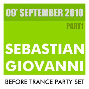 Before Trance Party Set September 2010 Part 1