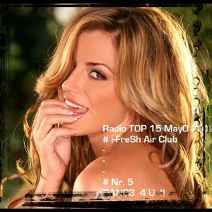 Radio TOP 16 MayO 2012  [#5 i-FreSh Air Club ]