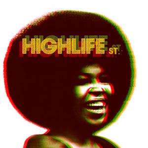 Highlife street podcast #003