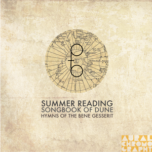 SUMMER READING | SONGBOOK OF DUNE : HYMNS OF THE BENE GESSERIT
