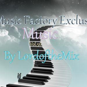 Music Factory Exclusive-Music 56 By Dj LordoftheMix.