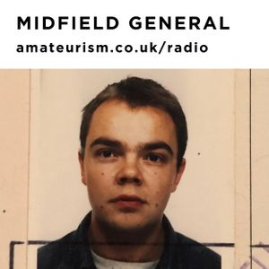 Midfield General (Damian Harris) for Amateurism Radio (Rave Safe, 25/9/2020)