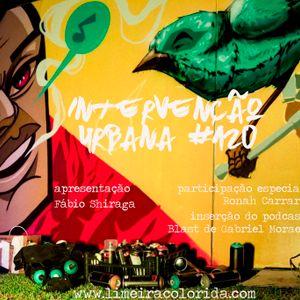 INTERVENÇÃO URBANA EPISODIO 120