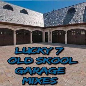 Lucky 7 - Old Skool Garage Mixes - Volume 1 - Part 3
