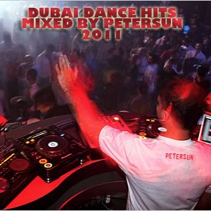 Best Dubai Dance Hits by PeterSun